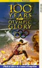 100 Years of Olympic Glory 1996(Used VHS)180 Min.(color/B&W)