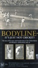 Bodyline-It's Just not Cricket 59 Min.(color/B&W)PAL VHS