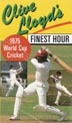 Clive Lloyd's Finest Hour 1975 World Cup 133 Min.(color)