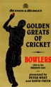 Golden Greats of Cricket(Bowlers)75 Min.(color/B&W)(R)