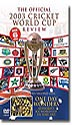 Review of the 2003 World Cup -One Day Wonders 145 Min (color)(R)