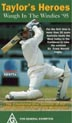 Taylor\'s Heroes(West Indies vs Australia Test Series)1995 90 Mi