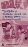 Australia vs West Indies 1960/61 Test Series 336Min (b&w)